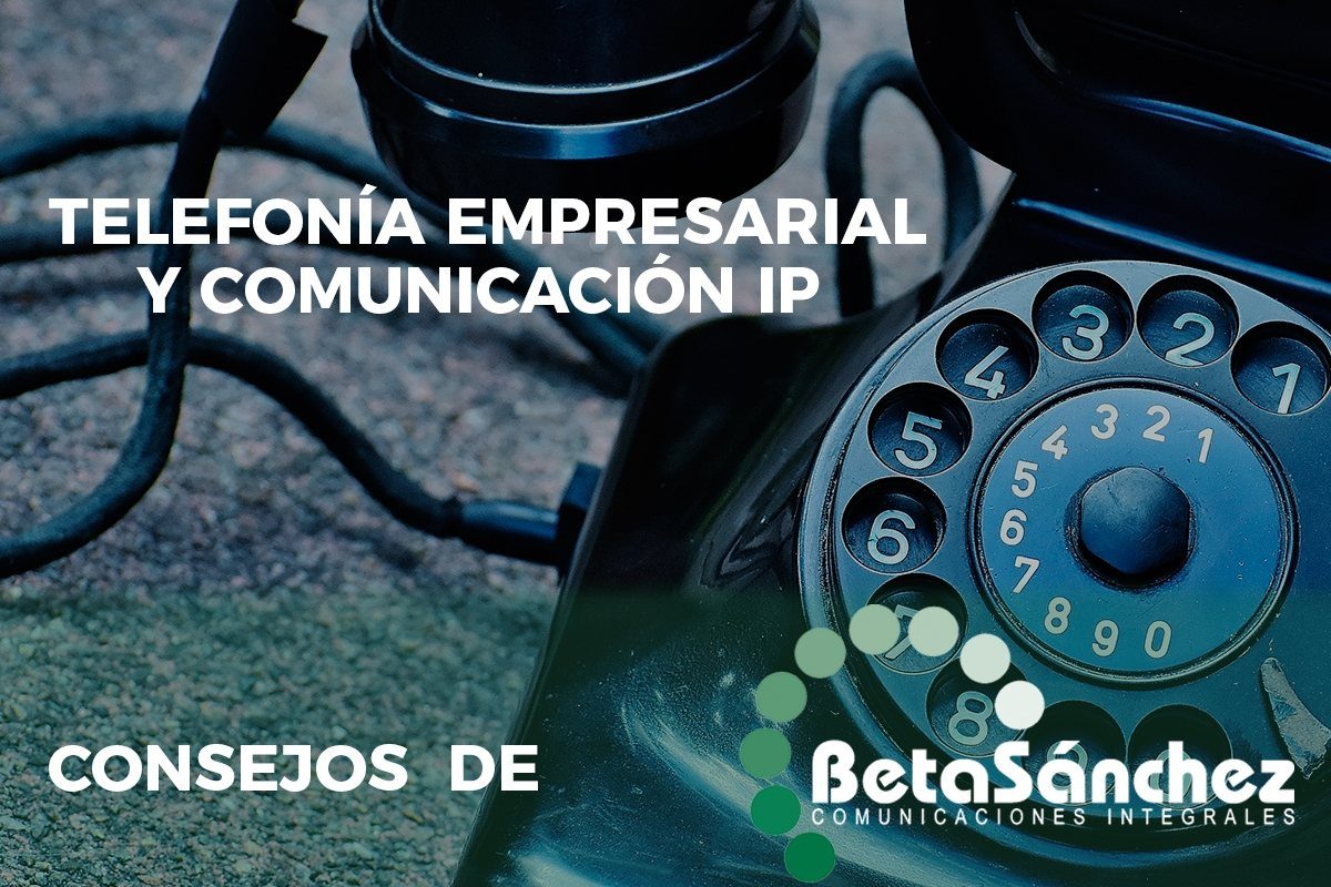 Telefonía empresarial y voz IP
