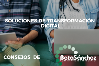 Soluciones de Transformación Digital